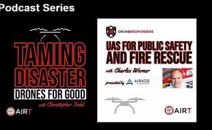 Podcast Series: Drones for Good & Public Safety